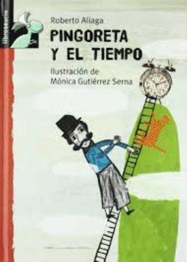 Pingoreta y el tiempo. (Roberto Aliaga)