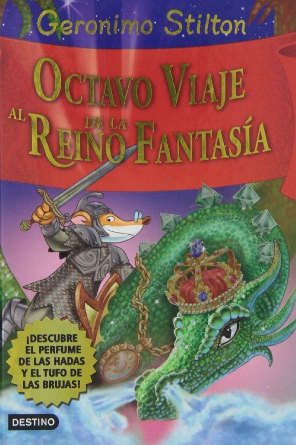 Octavo viaje al reino de la fantas a ger nimo stilton for El jardin olvidado epub