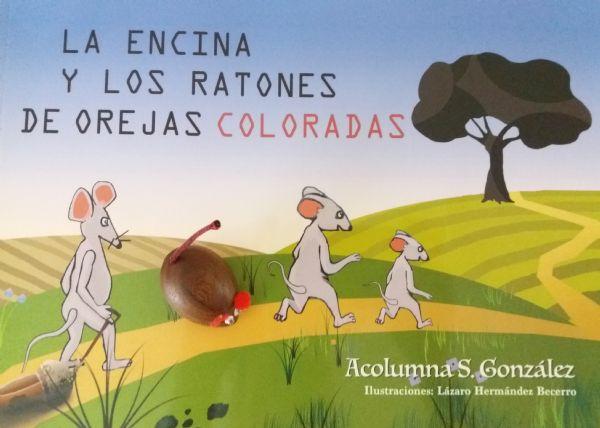 La Encina Y Los Ratones De Orejas Coloradas