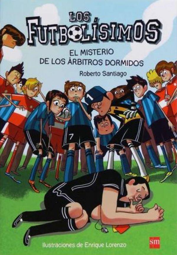 Los futbol simos el misterio de los rbitros dormidos for El jardin olvidado epub