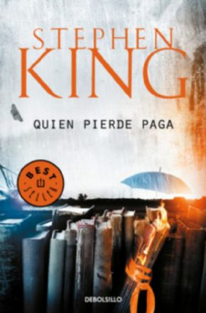 Quien pierde paga (Stephen King)