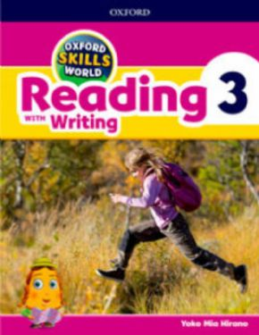 OXFORD SKILLS WORLD 3. READING AND WRITING