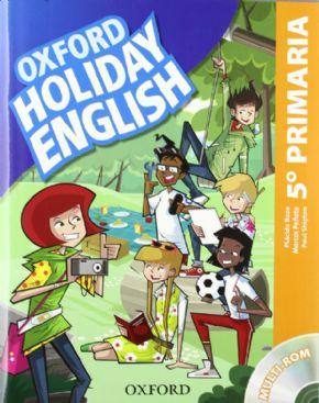 5º PRIMARIA OXFORD HOLIDAY ENGLISH