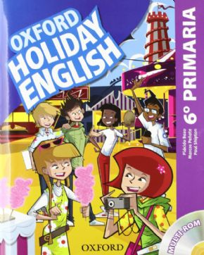 6º PRIMARIA OXFORD HOLIDAY ENGLISH