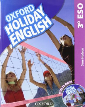 3º ESO OXFORD HOLIDAY ENGLISH