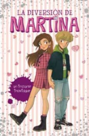 UN INSTANTE INOLVIDABLE (LA DIVERSION DE MARTINA 7)