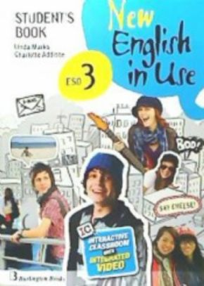 NEW ENGLISH IN USE 3º ESO STUDENT´S BOOK.