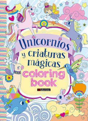 UNICORNIOS Y CRIATURAS MÁGICAS - COLORING BOOK